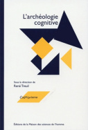 L'archologie cognitive