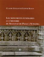 Les monuments funéraires et l'histoire du Sultanat de Pasai