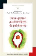 L'immigration aux frontières du patrimoine