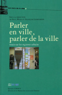 Parler en ville, parler de la ville