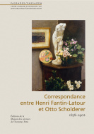 La correspondance d'Henri Fantin-Latour et Otto Scholderer (1858-1902)