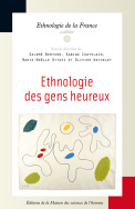 Ethnologie des gens heureux
