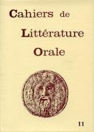 Cahiers de littérature orale, n° 11, 1982
