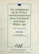 Les campagnes de la France méditerranéenne dans l'Antiquité et le haut Moyen Âge