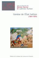 Genèse de l'Etat haïtien (1804-1859)
