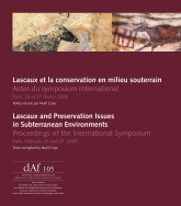 Lascaux et la conservation en milieu souterrain / Lascaux and Preservation Issues in Subterranean Environments