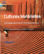 Techniques & culture, n54-55 - Cultures matrielles. Volume II