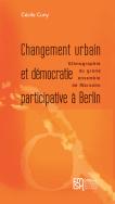 Changement urbain et démocratie participative à Berlin