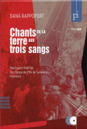 Les chants de la terre aux trois sangs