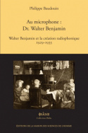 Au microphone : Dr. Walter Benjamin
