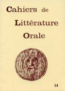 Cahiers de littérature orale, n° 14, 1983