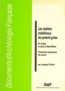 Les ateliers médievaux de poterie grise en Uzège et dans le bas Rhône